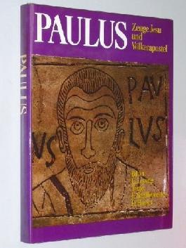 Paulus - Zeuge Jesu und Völkerapostel. In 77 Farbbildern erzählt von Erich Lessing. Mit Beitr. von Edw. Schillebeeckx und David Flusser. 1982. 190 S. davon 76 Farbtaf.