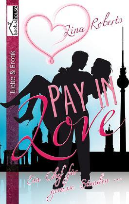 Pay in Love: Ein Chef für gewisse Stunden ...