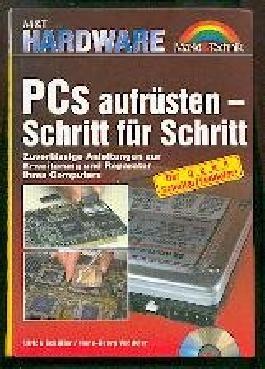 Pcs aufrüsten - Schritt für Schritt. Zuverlässige Anleitungen zur Erweiterung und Reparatur Ihres Computers.