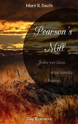 Pearson's Mill: Jeder verdient eine zweite Chance