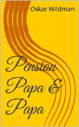 Pension Papa & Papa (Eine Reihe von Spankinggeschichten 4)