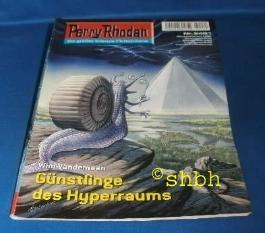 Perry Rhodan - Nr. 2481: Günstlinge des Hyperraums.