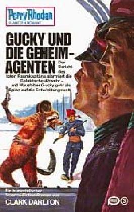 Perry Rhodan: Gucky und die Geheimagenten