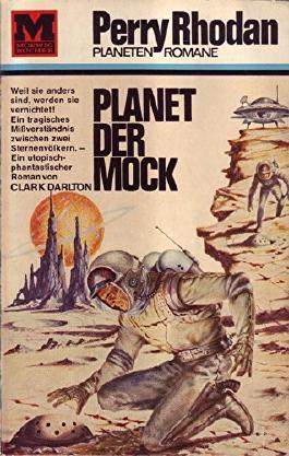 Perry Rhodan Planet Romane Nr. 1 Planet der Mock