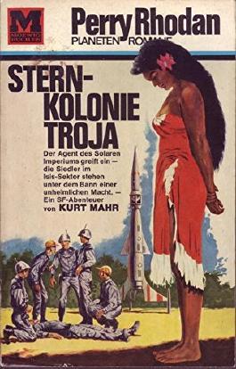 Perry Rhodan Planeten Romane Nr. 13 Sternkolonie Troja