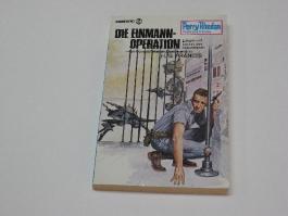 Perry Rhodan Planetenromane, Band 185: Die Einmann-Operation