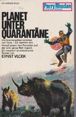 Perry Rhodan Planetenromane, Band 46: Planet unter Quarantäne.