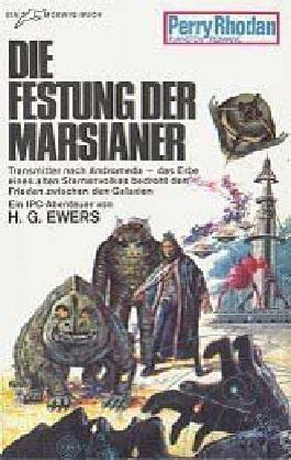 Perry Rhodan Planetenromane: Die Festung der Marsianer