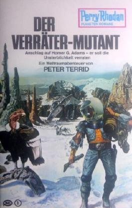 Perry Rhodan Planetenromane Band 201. Der Verräter-Mutant