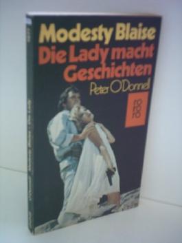 Peter O'Donnell : Modesty Blaise / Die Lady macht Geschichten