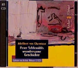 Peter Schlemihls wundersame Geschichte, 2 Audio-CDs