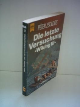 Péter Zsoldos: Die letzte Versuchung - Wiking III