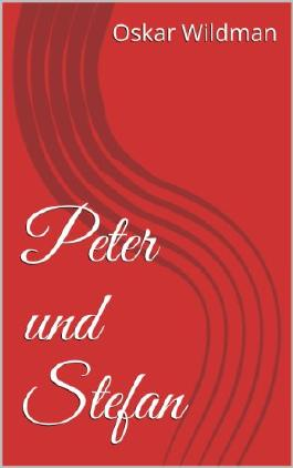Peter und Stefan (Eine Reihe von Spankinggeschichten 2)