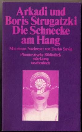 Phantastische Bibliothek Band 13: Die Schnecke am Hang