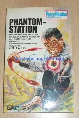 Phantom-Station, Perry Rhodan Planetenromane 16, 3. Auflage.