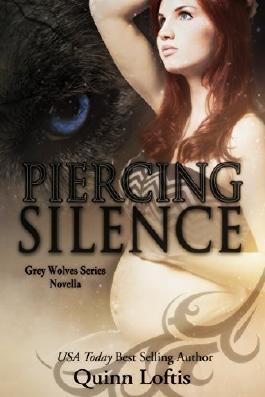 Piercing Silence, Grey Wolves Series Novella