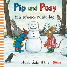Pip und Posy: Ein schöner Wintertag