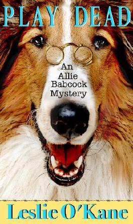 Play Dead (An Allie Babcock Mystery Book 1)