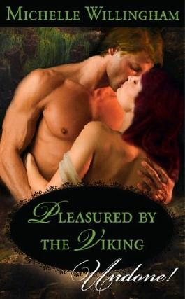 Pleasured by the Viking (Mills & Boon Historical Undone)