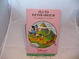 Pluto im Inkareich Ein Abenteuer in Peru