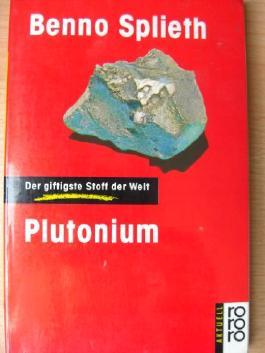 Plutonium, der giftigste Stoff der Welt