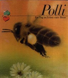 Polli - Ein Tag im Leben einer Biene