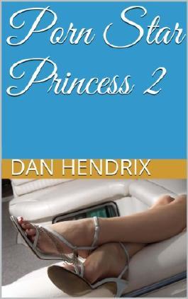 Porn Star Princess 2