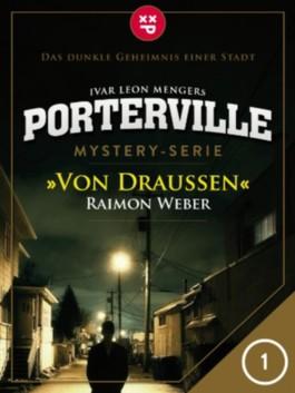 Porterville - Folge 1: Mystery-Thriller