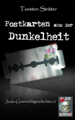 Postkarten aus der Dunkelheit (Jacks Gutenachtgeschichten)