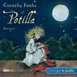Potilla: Hörspiel des NDR von Cornelia Funke Ausgabe (2011)