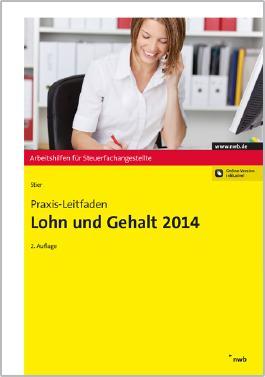 Praxis-Leitfaden Lohn und Gehalt 2014