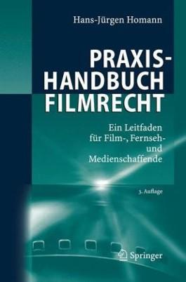 Praxishandbuch Filmrecht