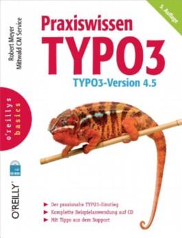 Praxiswissen TYPO3 (O'Reillys Basics)