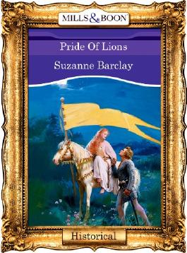Pride Of Lions (Mills & Boon Vintage 90s Historical)