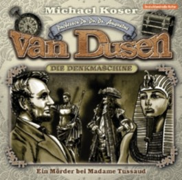 Professor van Dusen - Ein Mörder bei Madame Tussaud,1 Audio-CD