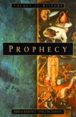 Prophecy (Themes in History)