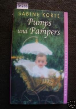 Pumps und Pampers