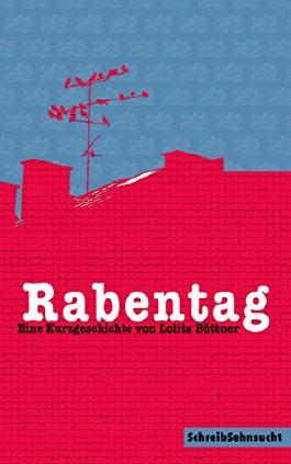 Rabentag (Kurzleben 1)