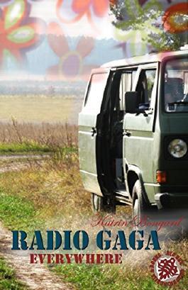 Radio Gaga Everywhere (Radio Gaga Trilogie 3)