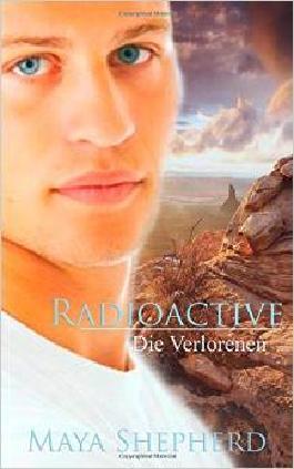 Radioactive - Die Verlorenen