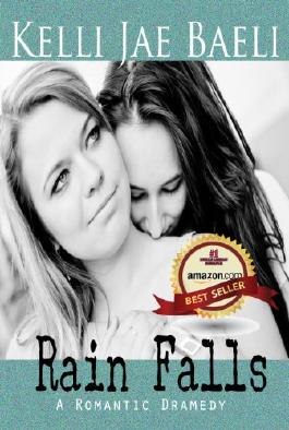 Rain Falls: (A Romantic Dramedy)
