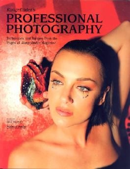 """Rangefinder's Professional Photography: Techniques and Images from the Pages of """"Rangefinder Magazine"""" (Photot)"""