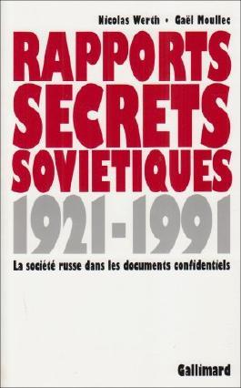 Rapports secrets soviétiques: La société russe dans les documents confidentiels (1921-1991)