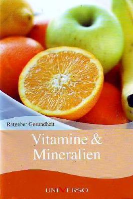 Ratgeber Gesundheit - Vitamine & Mineralien