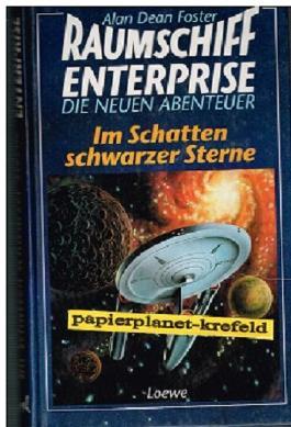 Raumschiff Entersprise - Die neuen Abenteuer: Im Schatten schwarzer Sterne, = Log Seven , 1 Aufl. 1995, ; 3785527675