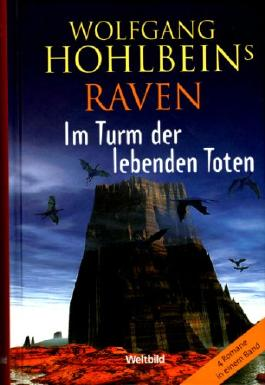 Raven - im Turm der lebenden Toten.