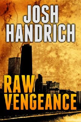 Raw Vengeance (The Rich Fordham Series Book 1)