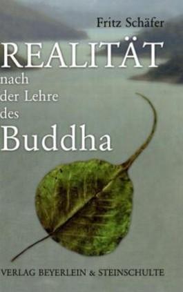 Realität nach der Lehre des Buddha