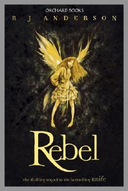 Rebel (Faery Rebels series Book 2)