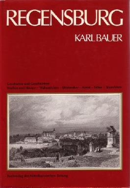 Regensburg. Aus Kunst-, Kultur- und Sittengeschichte